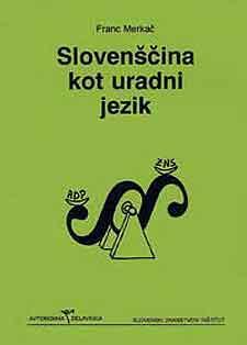 Slovenščina kot uradni jezik